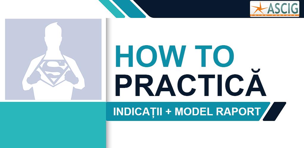 HOW TO PRACTICĂ